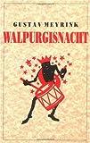 Walpurgisnacht, Gustav Meyrink, 187398250X
