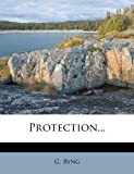 Protection..., G. Byng, 1275599699
