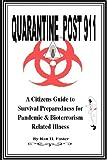 Quarantine Post 911, Ron Foster, 1435705815