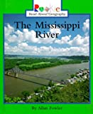 The Mississippi River, Allan Fowler, 0516215574