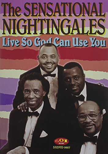 The Sensational Nightingales: Live So God Can Use You