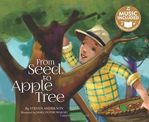 From Seed to Apple Tree (My First Science Songs)