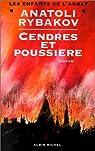 Les Enfants de l'Arbat, tome 3 : Cendres et poussière par Rybakov
