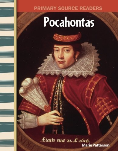 Teacher Created Materials - Primary Source Readers: Pocahontas - Grade 4 - Guided Reading Level M ()
