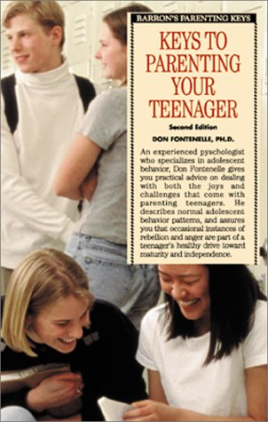 Keys to Parenting Your Teenager (Barron's Parenting Keys)