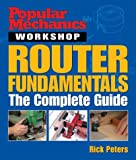 Router Fundamentals, Rick Peters, 1588163652
