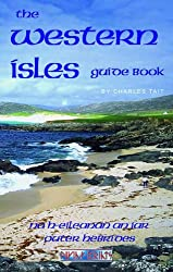The Western Isles Guide Book: Charles Tait Guide Books