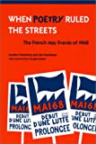 When Poetry Ruled the Streets: The French May Events of 1968, Andrew Feenberg, 0791449653