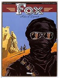 Fox, tome 3 : Raïs el Djemat par Jean Dufaux