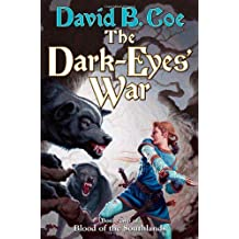 The Dark-Eyes' War: Book Three of Blood of the Southlands