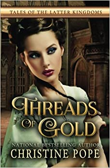 Book Threads of Gold: Volume 6 (Tales of the Latter Kingdoms)