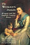 img - for The Woman's Domain: Women and the English Country House book / textbook / text book