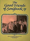 The Good Friends Song Book, Bella Reed and Kevin Roth, 0931759021