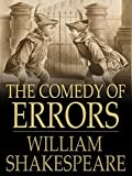 The Comedy of Errors By Shakespeare (Annotated)