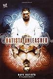Batista Unleashed, Dave Batista, 1416544100