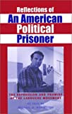 Reflections of an American Political Prisoner : The Repression and Promise of the LaRouche Movement