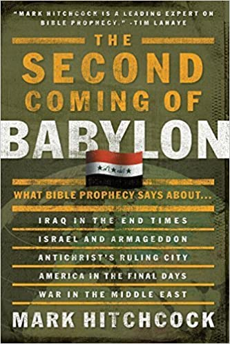 Book The Second Coming of Babylon: What Bible Prophecy Says About... by Mark Hitchcock (2003-02-14)
