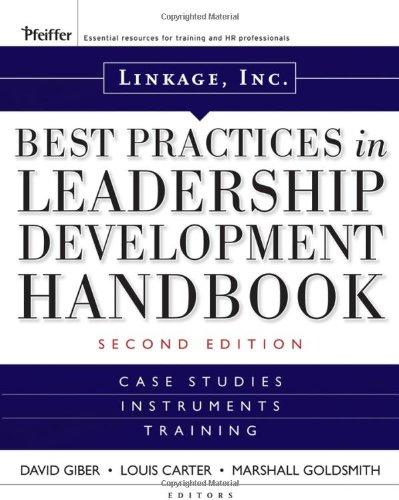 Linkage Incs Best Practices In Leadership Development Handbook  Case Studies  Instruments  Training