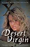 Desert Virgin, Ralph W. Harrington, 1425183247