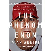 The Phenomenon: Pressure, the Yips, and the Pitch that Changed My Life