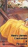 Heures italiennes 02 : L'Automne à Florence par James