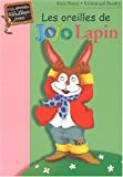 Les Oreilles de Jojo Lapin