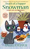 Death of a Dapper Snowman (Stormy Day Mystery) (Volume 1) by  Angela Pepper in stock, buy online here