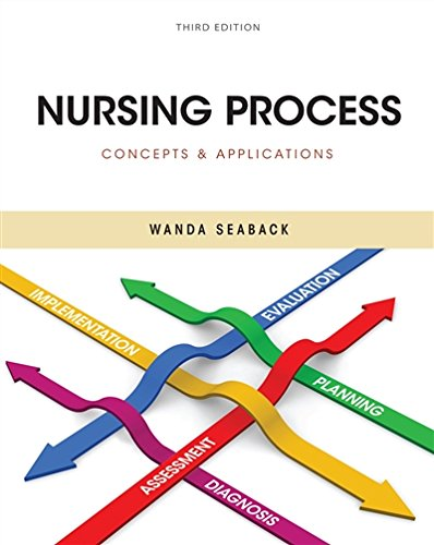 Nursing Process: Concepts and Applications by Brand: Cengage Learning