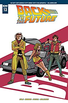Back to the Future #13 by [Gale, Bob, Barber, John]