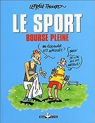 Le sport : bourse pleine par Lefred Thouron