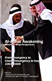 img - for Al Anbar Awakenening, Volume 1, American Perspectives: U.S. Marines and Counterinsurgency in Iraq, 2004-2009; Volume 2, Iraqi Perspectives: From Insurgency to Counterinsurgency in Iraq, 2004-2009 book / textbook / text book