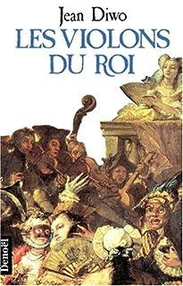 Les violons du roi, Diwo, Jean