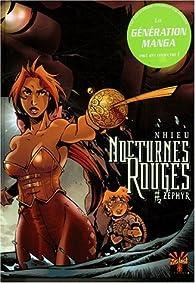 Nocturnes Rouges, tome 2 : Zéphyr par Emmanuel Nhieu