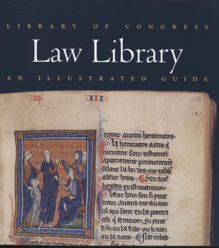 Library of Congress Law Library: An Illustrated Guide by Brand: Library of Congress