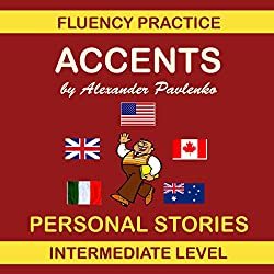 Accents, Personal Stories