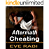 Aftermath of Cheating: A romantic crime, mystery and suspense thriller (A tale of lies and Infidelity Book 2)