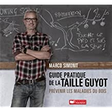 Guide Pratique de la Taille Guyot: Prévenir les Maladies du Bois