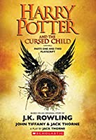 Harry Potter and the Cursed Child, Parts One and Two: The Official Playscript of the Original West End Production Front Cover