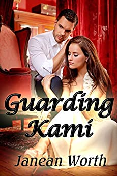 Guarding Kami by [Worth, Janean]