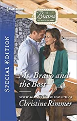 Ms. Bravo and the Boss (The Bravos of Justice Creek)