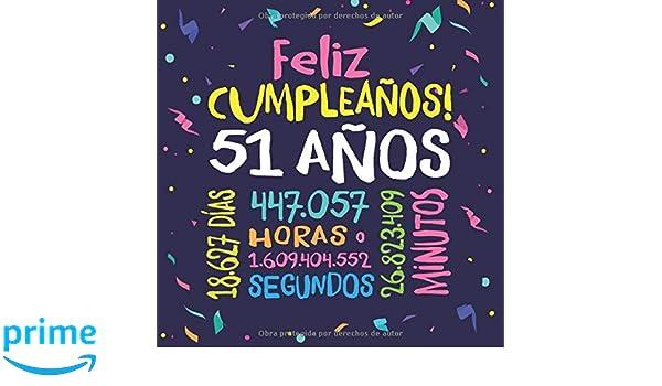 Feliz Cumpleaños - 51 Años: Un libro de visitas para fiesta ...