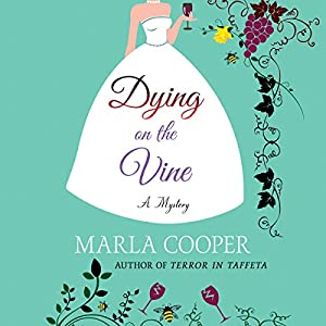 Dying on the Vine Audiobook