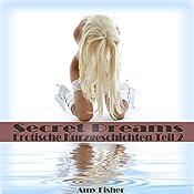 Secret Dreams: Erotische Kurzgeschichten 2 | Amy Fisher,  Tele Entertainment