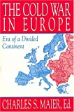 img - for The Cold War in Europe: Era of a Divided Continent book / textbook / text book