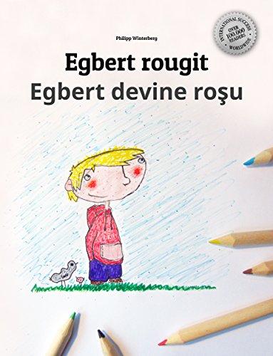 Egbert Rougit Egbert Devine Rosu Un Livre D Images Pour Les