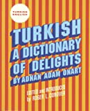 img - for Turkish: A Dictionary of Delights book / textbook / text book
