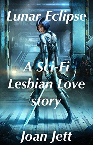 Lunar Eclipse: A Sci-Fi Lesbian Love Story