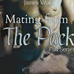 Mating from the Pack: Full Series | James Wolf
