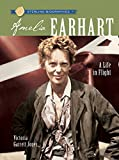 img - for Sterling Biographies : Amelia Earhart: A Life in Flight book / textbook / text book