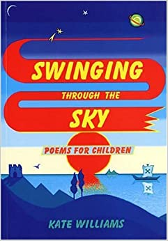 Swinging Through the Sky: Poems for Children